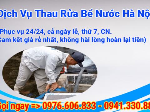 Thau Rửa Bể Nước Hà Nội Bị Nhiễm Dầu Thải Gọi Ngay 0976 606 833
