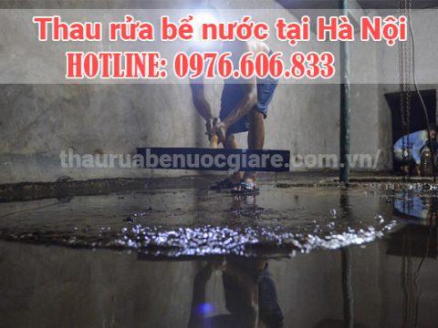 Rửa bể nước Hà Nội liên hệ 0976.606.833 Thợ giỏi chuyên nghiệp