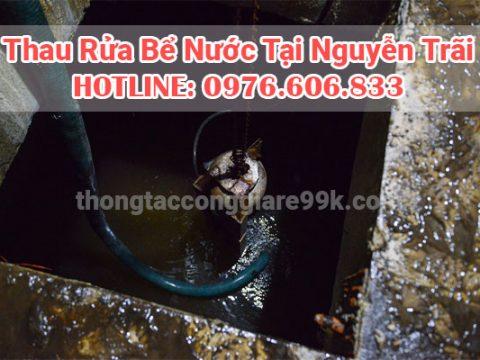 Rửa bể nước Nguyễn Trãi, thợ giỏi, an toàn vệ sinh Liên Hệ 0976 606 833