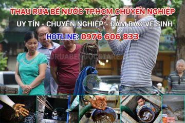 Thau rửa bể nước TPHCM Chuyên nghiệp đảm bảo vệ sinh